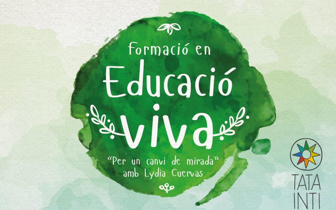 Formació en educació viva  «Per un canvi de mirada»