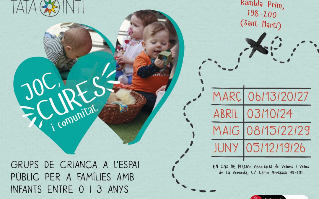 Comença el projecte Grups de criança itinerants als barris: Joc, Cures i Comunitat (Bon Pastor, Barò de Viver, La Pau i La Verneda)